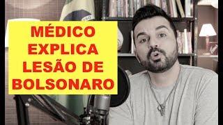 Bolsonaro não sangrou?  | Médico Explica