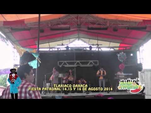 FIESTA PATRONAL TLAXIACO OAXACA OCTUBRE 2014 SHOW DE JACK
