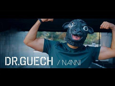 Dr.Guech – Nanni prod. MXUHIB [Official Video]