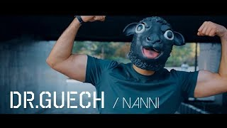 Dr.Guech – Nanni prod. MXUHIB [Official Video]