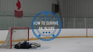 How to Survive an Injury - Goalie Smarts Ep. 49