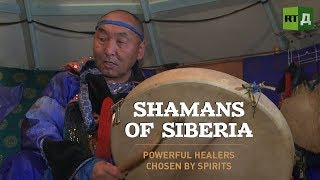Shamans of Siberia: powerful healers chosen by spirits
