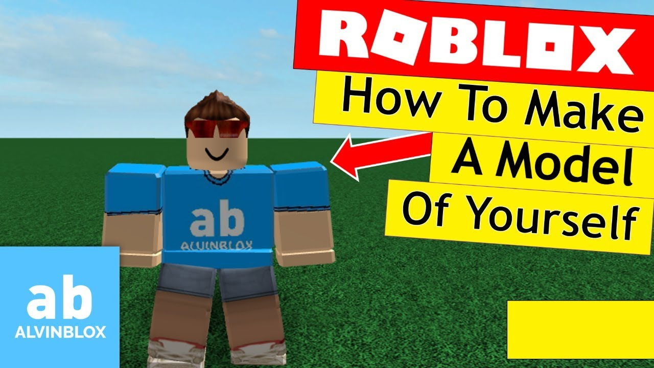 How To Make A Model Of Yourself On Roblox Youtube