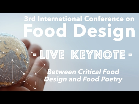 Food Design Keynote - Between Critical Food Design and Food Poetry with Panem et Circenses