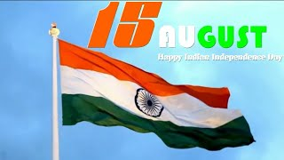 #Special Independence day song||Heart touching Independence day Whatsaap status song
