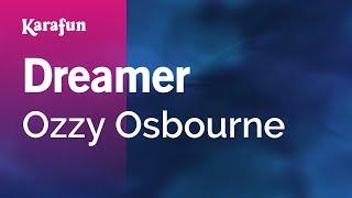 Karaoke Dreamer - Ozzy Osbourne *