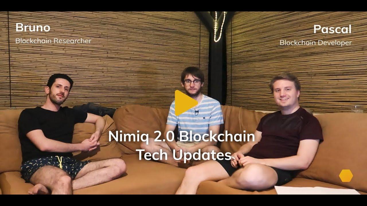 Nimiq 2.0 Blockchain Tech Updates