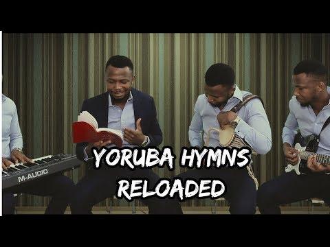 Download #YorubaHymnsReloaded 1 - Awon to gbekele Oluwa