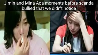 Jimin and Mina Aoa moments before scandal bullied that we didn't notice