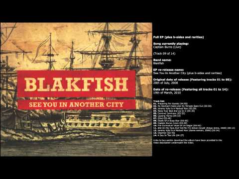 Blakfish - See You In Another City (b-sides and rarities) (Full EP re-release)