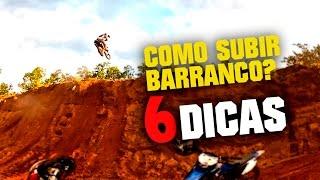 COMO SUBIR BARRANCO DE MOTO? APRENDA! | BrapDicas #02