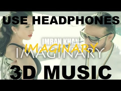 Imaginary | Imran Khan | 3D Music World | 3D Bass Boosted