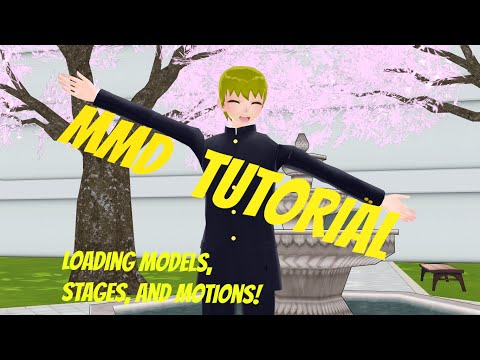 [MMD Tutorial] How To Load Models, Motion, and Stage