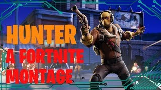 Hunter: A Fortnite Montage