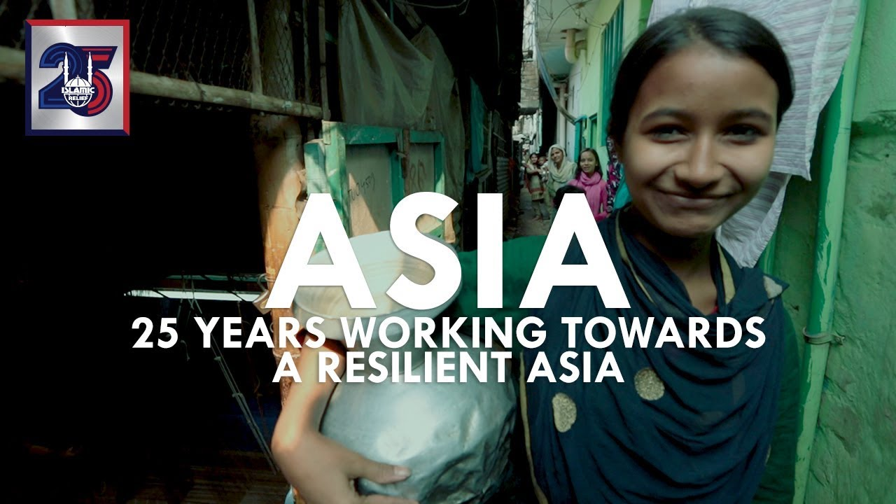 Building a Resilient Asia - Islamic Relief USA