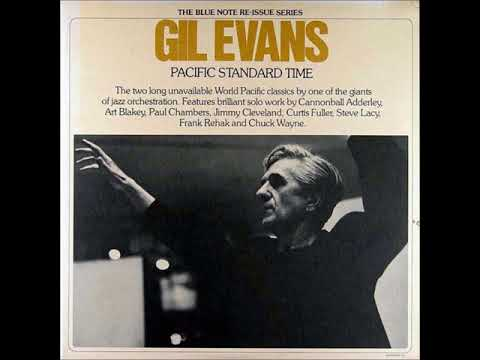 Gil Evans ‎– Pacific Standard Time ( Full Album )