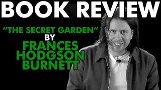 """BOOK REVIEW: """"The Secret Garden"""" by Frances Hodgson Burnett"""