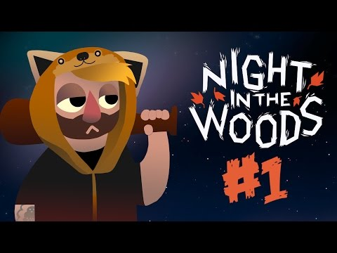 Night In The Woods [1] Welcome to Possum Springs (Gameplay / Walkthrough)