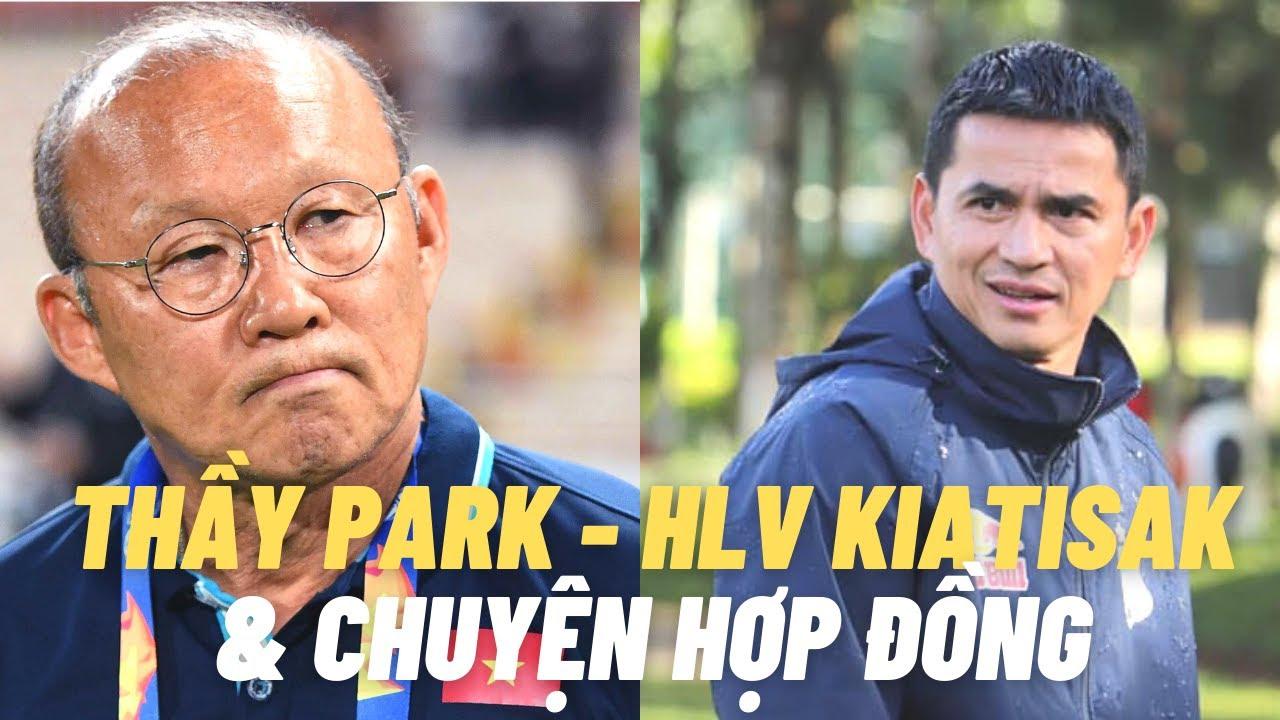 HLV Park Hang Seo - HLV Kiatisak và chuyện hợp đồng sau VL World Cup