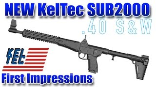 NEW KelTec SUB2000 40S&W - First Impressions