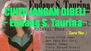 CINTA JANGAN DI BELI ~ Endang S. Taurina