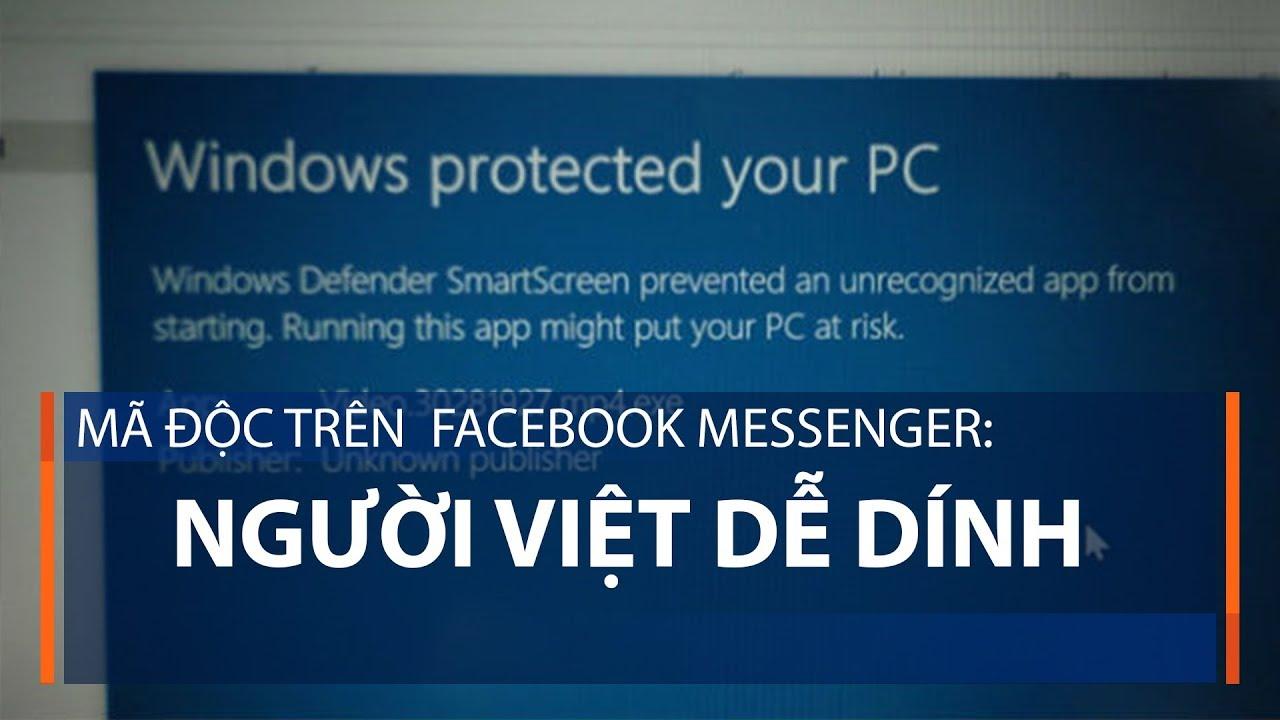 Mã độc trên  Facebook Messenger: Người Việt dễ dính | VTC1