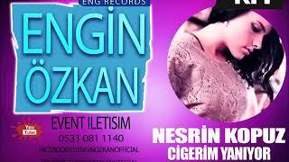 Nesrin Kopuz- Ciğerim Yanıyor (Remix)2018 Resimi