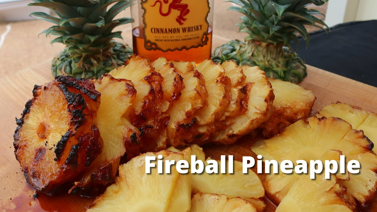 Fireball Pineapple Grilled Pineapple Recipe On The Napoleon Grill