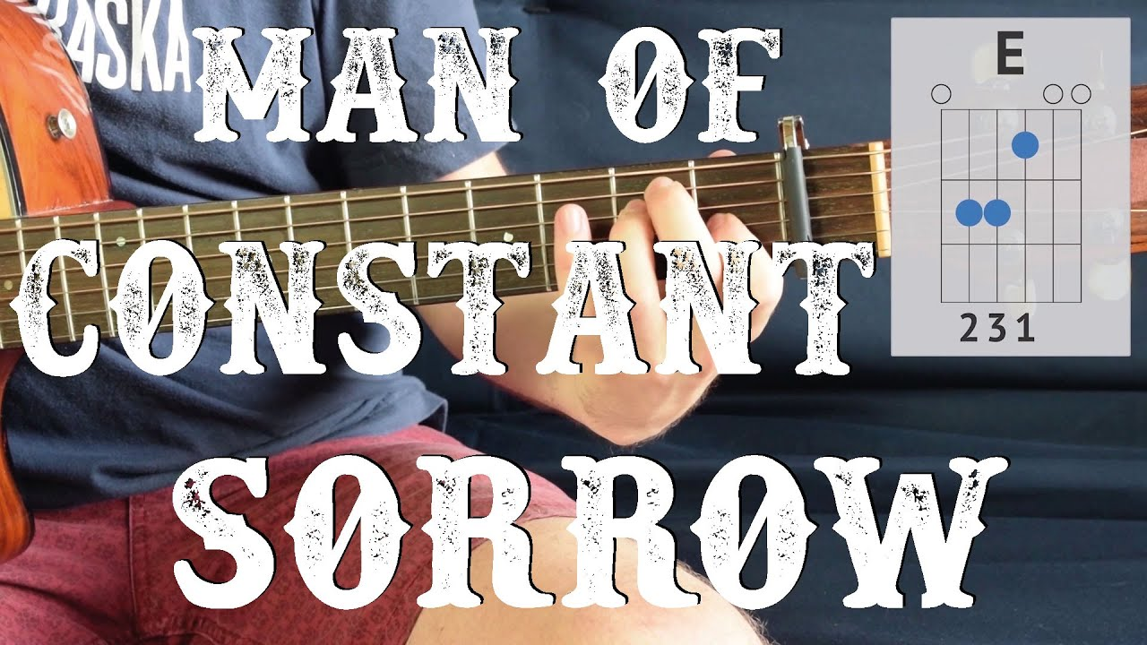 Man Of Constant Sorrow Easy Guitar Lesson 3 Chords Simple Guitar