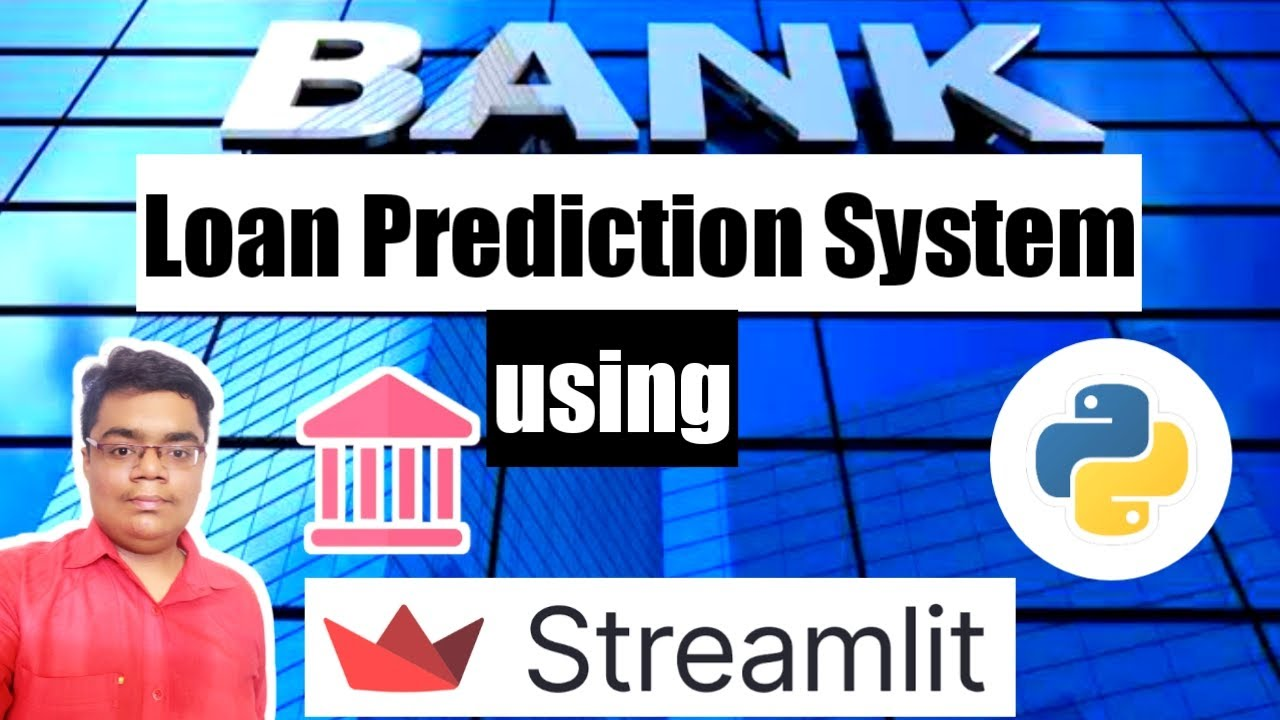 Bank Loan Prediction using Machine Learning || Streamlit App || Python Project