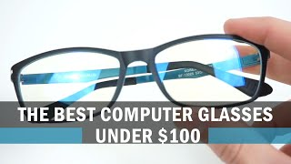 The World's Best Computer Glasses Under $100 USD (UV 400 Protection - Anti Blue Light)