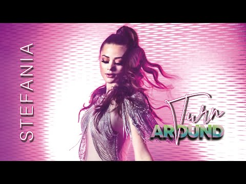 Stefania – TURN AROUND (Official Music Video)