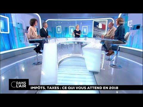 Impôts, taxes : ce qui vous attend en 2018 #cdanslair 28.12.2017