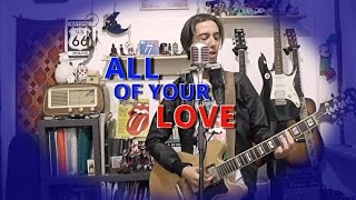The Rolling Stones - All Of Your Love (cover from BLUE & LONESOME)