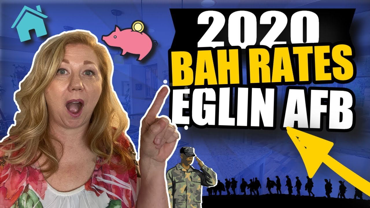 Using 2020 BAH Rates to Buy a Home | Eglin AFB