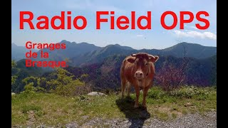 Radio Field OPS, Granges de la Brasque.