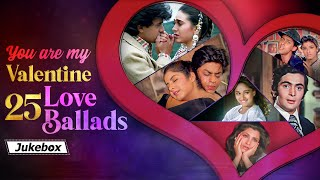 Download Mp3 You Are My Valentine 25 Love Ballads Romantic Hit Songs 70s 80s 90s 2000s Best Romantic Songs