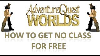 =AQW= How to get No Class for free