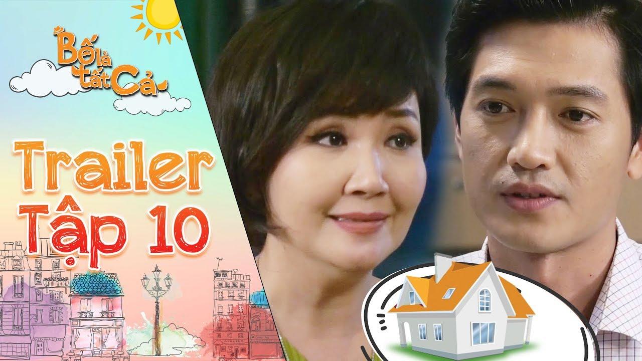 Bố là tất cả | Trailer tập 10: Quang Tuấn dửng dưng khi Ngân Quỳnh đặt vấn đề về chung nhà với Sam?