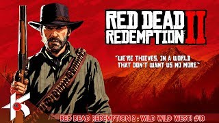 Red Dead Redemption 2 : Day 10 Gameplay [ PS4 PRO ] What
