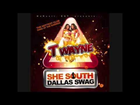 SHE SOUTH DALLAS SWAG BY T-WAYNE