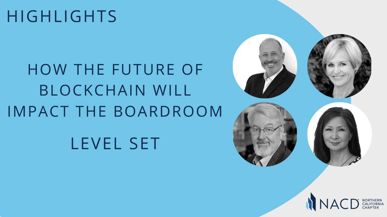 How the Future of Blockchain will Impact the Boardroom Level Set