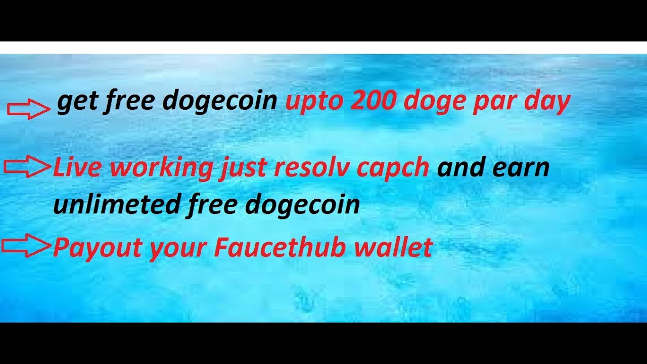 How To Earn FreeUnlimeted Dogecoin With Payment Proof From Best ...