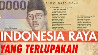 Lirik Lagu 'Indonesia Raya' Yang Terlupakan