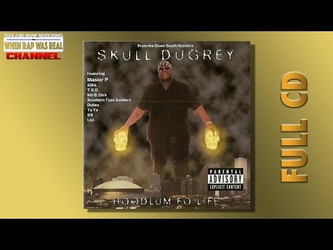 Skull Duggery - Hoodlum Fo' Life [Full Album] Cd Quality