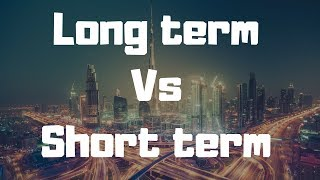 Rent in Dubai: Long term vs Short Term