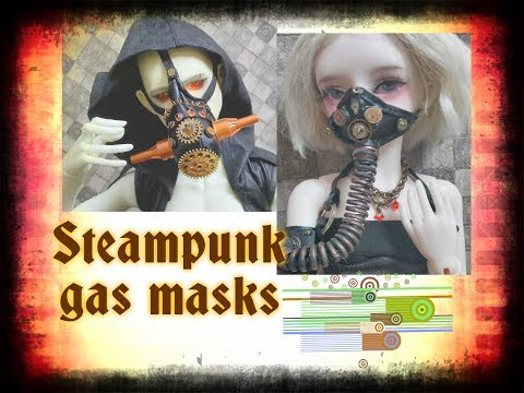 Steampunk gas masks for BJD dolls from found objects. How to...?
