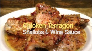 Recipe : Chicken Terragon With Shallot Wine Sauce
