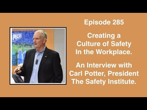 Coffee Talk with Carl Potter from The Safety Institute (SAM 285)