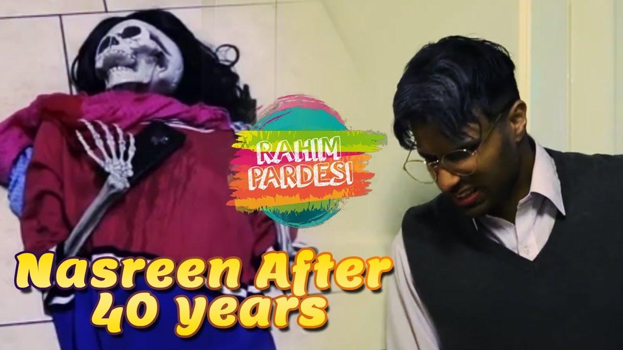 Nasreen After 40 Years    Rahim Pardesi   Desi Tv